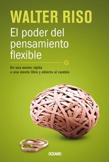 El Poder Del Pensamiento Flexible
