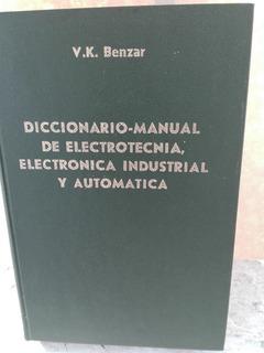 Diccionario Manual De Electrotecnia, Eectronica Ind. Y Auto.