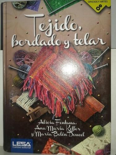 Tejido, Bordado, Telar