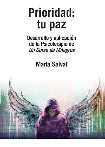 Prioridad Tu Paz Un Curso De Milagros Marta Salvat Mercado Libre