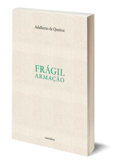 Livro: Frágil Armação , 2a. Edição, Poemas, Edit. Caminhos