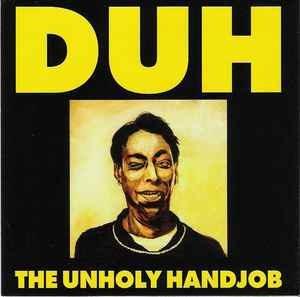 Imagen 1 de 2 de Duh ¿- The Unholy Handjob - Lp- Cyco Records