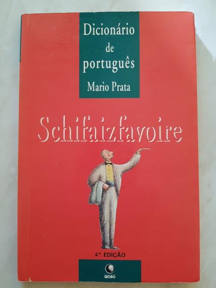 Dicionário De Português. Schifaizfavoire. Crônicas Lusitanas