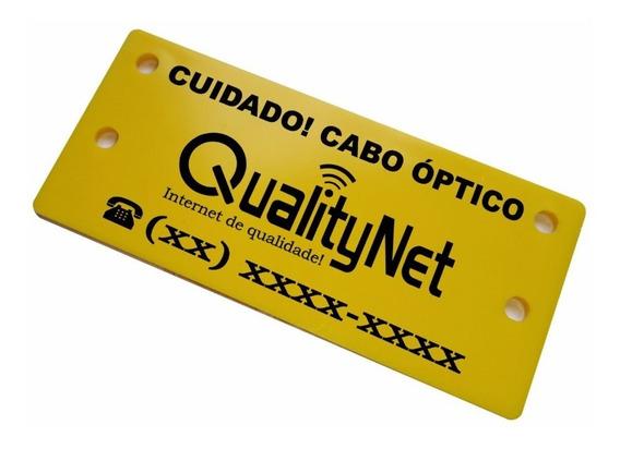 Plaqueta Personalizada Cuidado Cabo Óptico 1.000 Un.