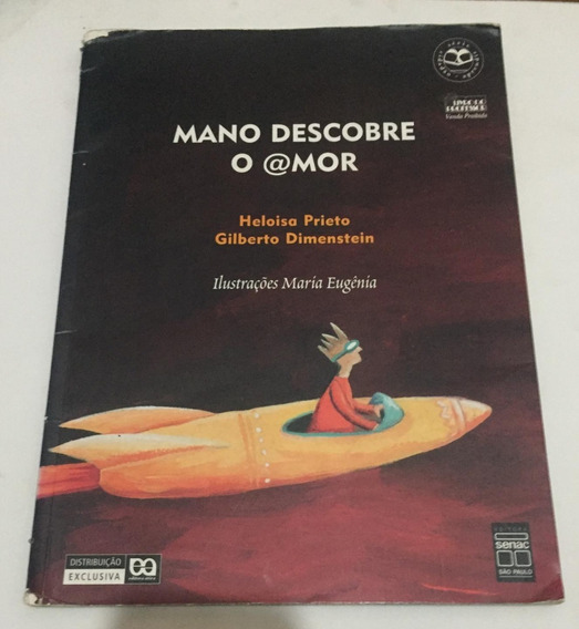 Livro Mano Descobre O @mor