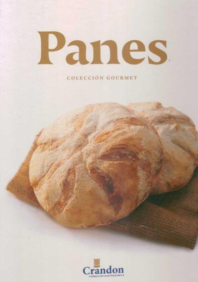 Libro: Panes. Coleccion Gourmet - Instituto Crandon