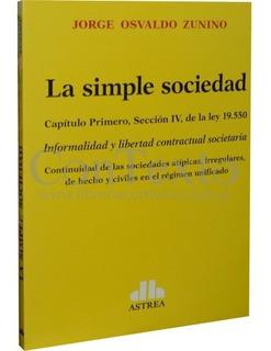 La Simple Sociedad - Zunino Jorge Osvaldo