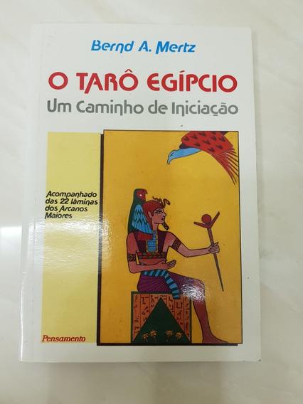 O Tarô Egípcio - Bernd A. Mertz (sem As Lâminas/cartas)
