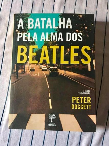 Livro A Batalha Pela Alma Dos Beatles