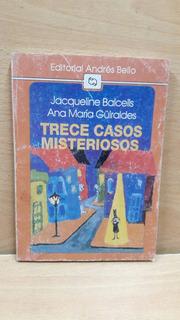 Trece Casos Misteriosos De Jacqueline Balcells-ana M.guirald