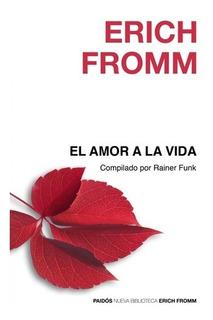 El Amor A La Vida - Compilado Por Rainer Funk