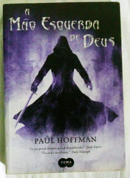 Livro - A Mão Esquerda De Deus - Paul Hoffman - Trilogia V1