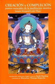 Creación Y Compleción, Jamgon Kongtrul Lodro Taye, Dungkar