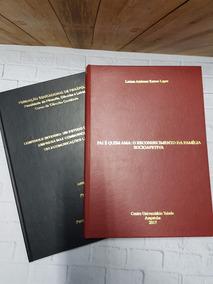 Encadernação Capa Dura - Tcc, Monografia, Livro Fiscal