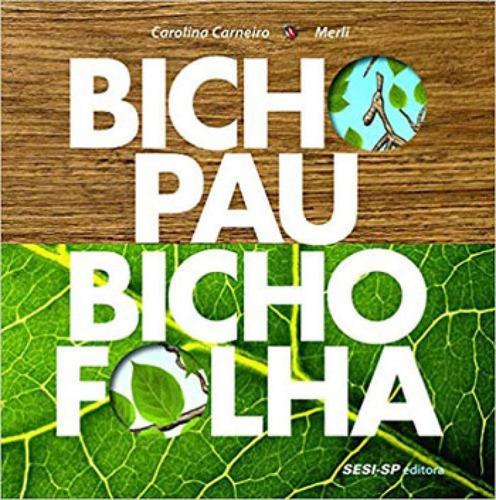 Imagem 1 de 1 de Bicho-pau, Bicho-folha