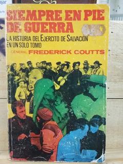 La Historia Del Ejercito De Salvacion, Gral Frederick Coutts
