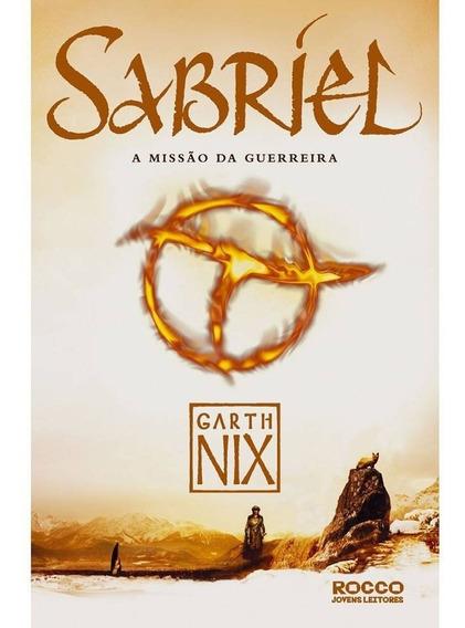 Livro - Sabriel - A Missão Da Guerreira