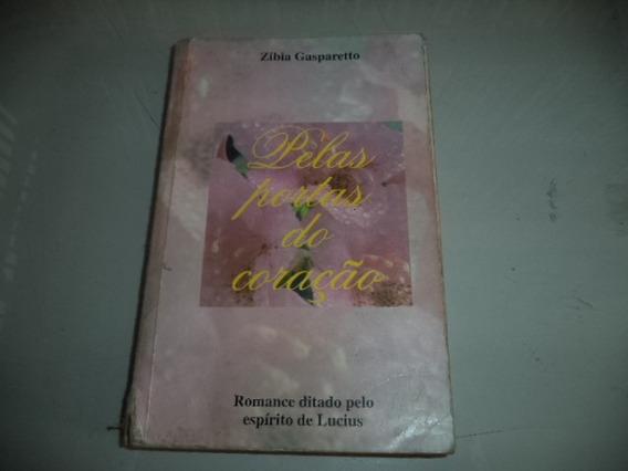 Livro Pelas Portas Do Coração Romance Zibia Gasbaretto