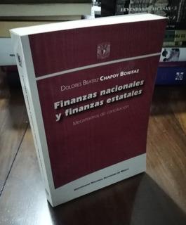 Finanzas Nacionales Y Finanzas Estatales - Chapoy Unam 2006