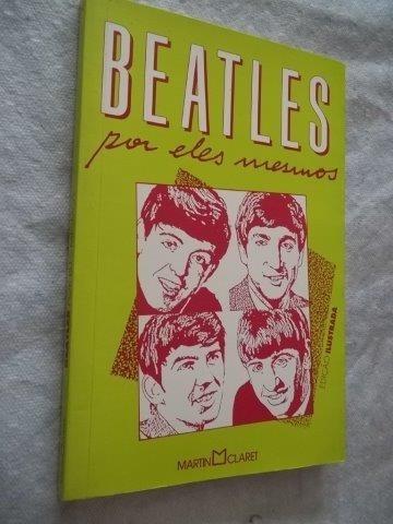 * Livro - Beatles - Por Eles Mesmos - Arte Musica