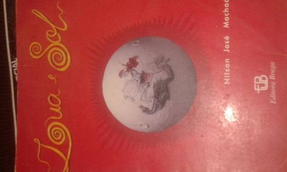 Livro Lua E Sol (nilson Jose De Sousa) 1998