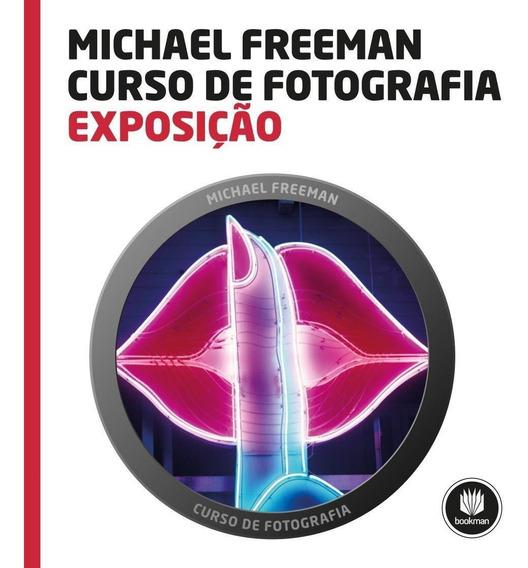 Exposição - Col. Curso De Fotografia Michael Freeman