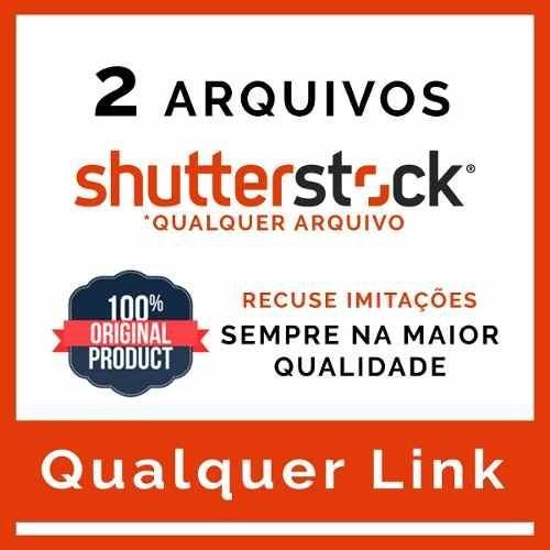 2 Shutterstock Imagens / Vetores - Alta Resolução