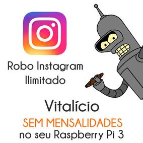 Robo De Instagram - Vitalício Sem Mensalidades Raspberry Pi
