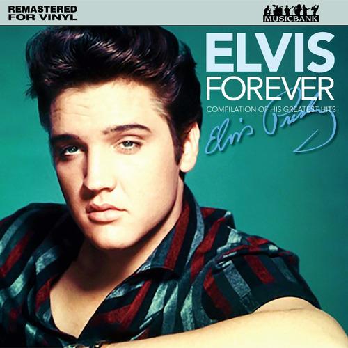 Imagen 1 de 2 de Vinilo Elvis Presley, Elvis Forever Greats Hits, Nuevo