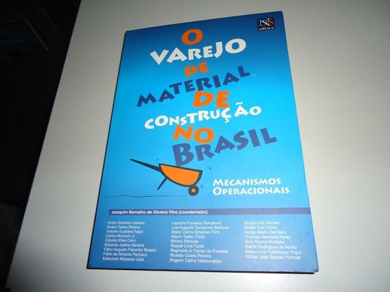 Livro: O Varejo De Material / O Mercado De Varejo