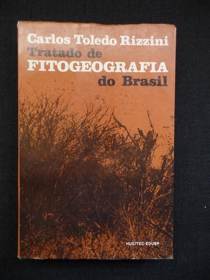 Carlos Toledo Rizzini - Tratado De Fitogeografia Do Brasil
