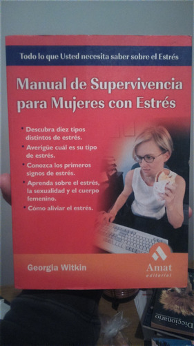 Manual De Supervivencia De Mujeres Con Estres Georgia Witkin