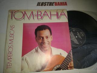Lp Tom Da Bahia Temperos Musicais 1988 (ex Tom & Dito) Folk