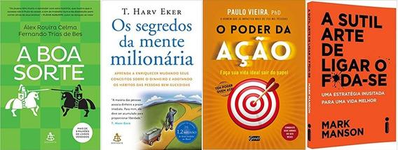 A Boa Sorte + O Poder Da Ação + A Sutil Arte De... + 1 Livro