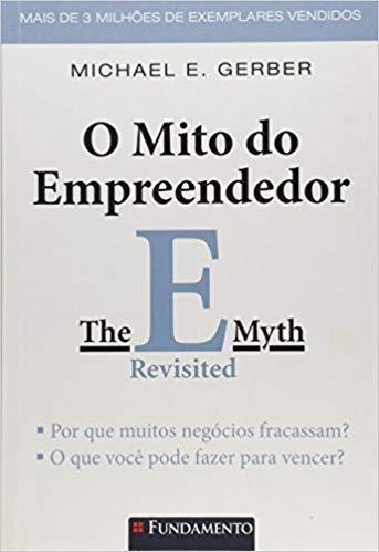O Mito Do Empreendedor - Michael E. Gerber