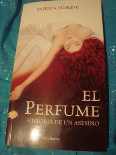 Libro El Perfume Historia De Un Asesino Por Patrick Suskind