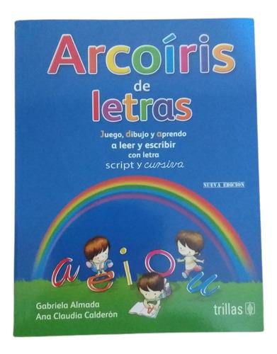Imagen 1 de 2 de Libro Arcoíris De Letras