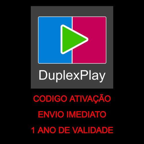 Duplexplay Ativação 1 Ano Imediata