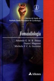 Fonoaudiologia - Col. Ciências Da Saúde No Instituto Dante