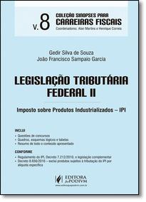 Legislação Tributária Federal 2: Imposto Sobre Produtos I