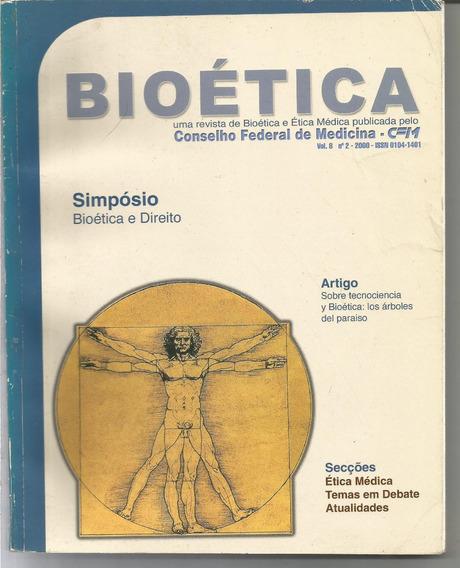 Revista Bioética Nº 2 - Conselho Federal De Mediciana - 2000