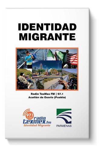 Imagen 1 de 1 de Libro Identidad Migrante