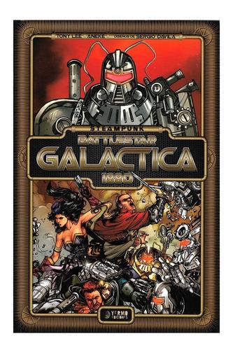 Steampunk Battlestar Galactica 1880 - Yermo Ediciones