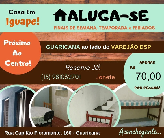 Alugo Casa Iguape Finais Semana, Temporada Natal Ano Novo