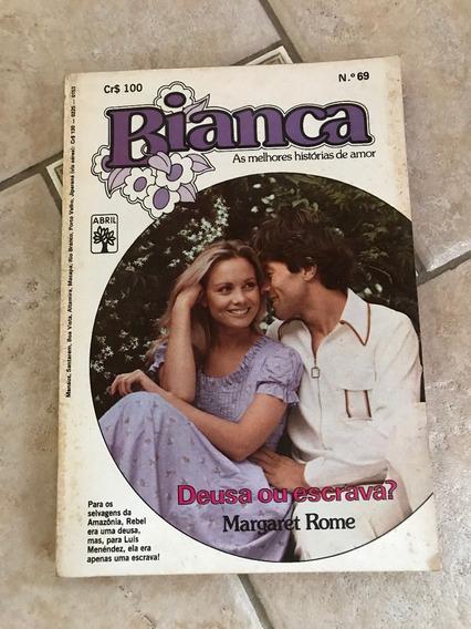 Livro De Romance Bianca Número 69 Deusa Ou Escrava?