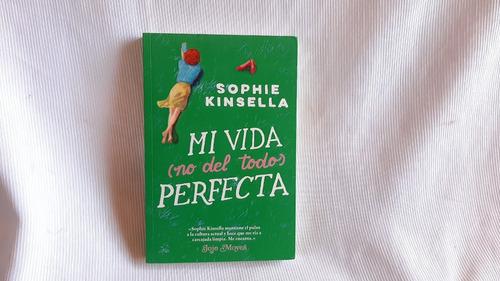 Imagen 1 de 4 de Mi Vida No Del Todo Perfecta  Sophie Kinsella Jojo Moyes