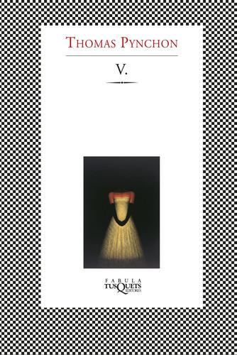 Imagen 1 de 3 de V. De Thomas Pynchon - Tusquets