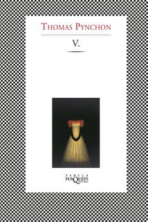 V. De Thomas Pynchon - Tusquets