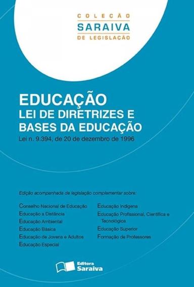 Educação - Lei De Diretrizes E Bases Da Educação - Col.