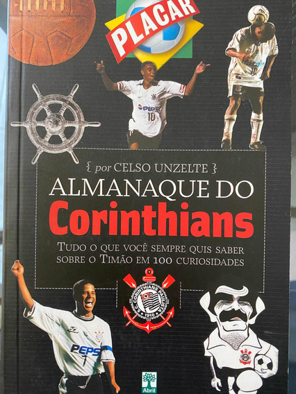 Almanque Do Corinthians - Placar. Celso Unzelte Outubro 2003